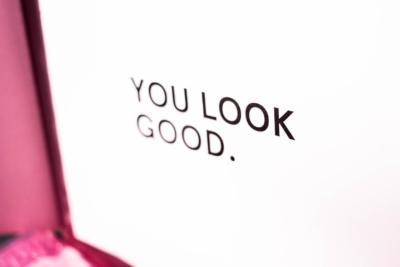 you look good - words are powerful