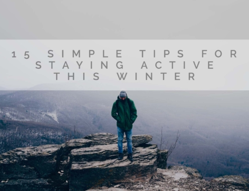 15 Simple Tips For Staying Active This Winter