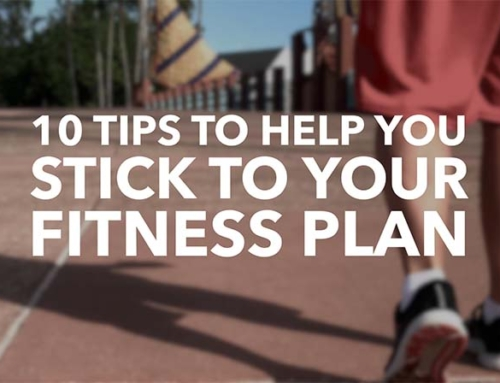 10 Tips To Help You Stick To Your Fitness Program