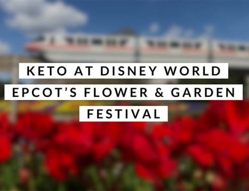 Keto At Disney World – Epcot Flower & Garden Festival