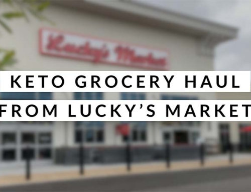 Keto Grocery Haul From Lucky's Market