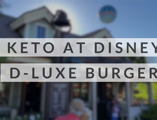 Keto At Disney World – D-Luxe Burger